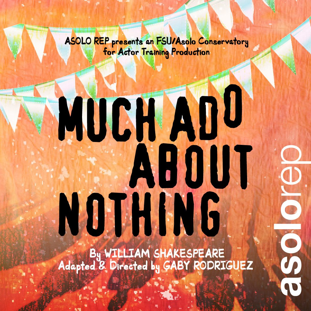 Image graphic of Asolo Rep's production of Much Ado About Nothing